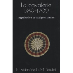 The cavalry 1789-1792 - organization and tactics: the crisis