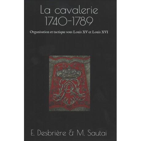 La cavalerie 1740-1789