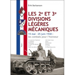 Les 2e et 3e divisions légères mécaniques – Tome II