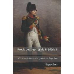 Précis des guerres de Frédéric II : commentaires de Napoléon sur la guerre de Sept Ans