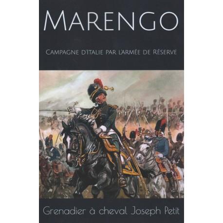 Marengo : campagne d'Italie par l'armée de réserve